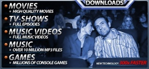 Movies, Music, TV and Games Downloads